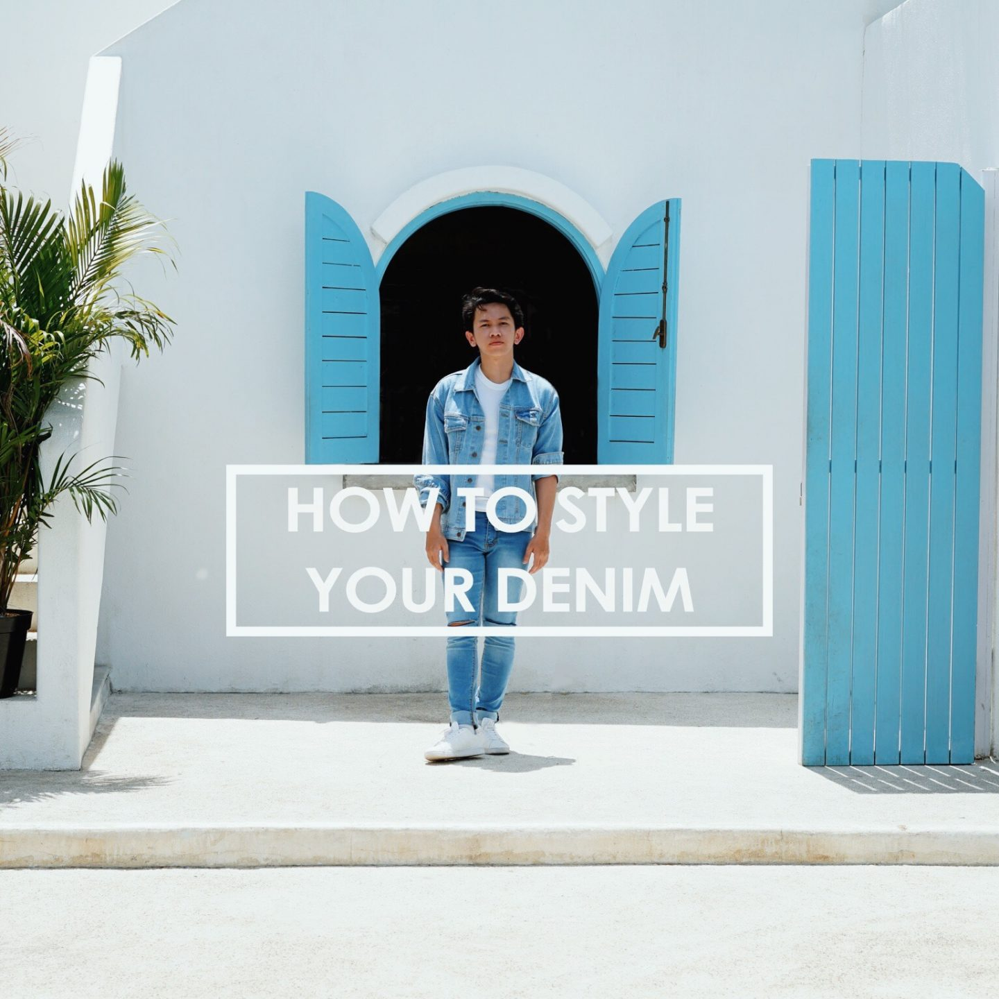 How To Style Your Denim